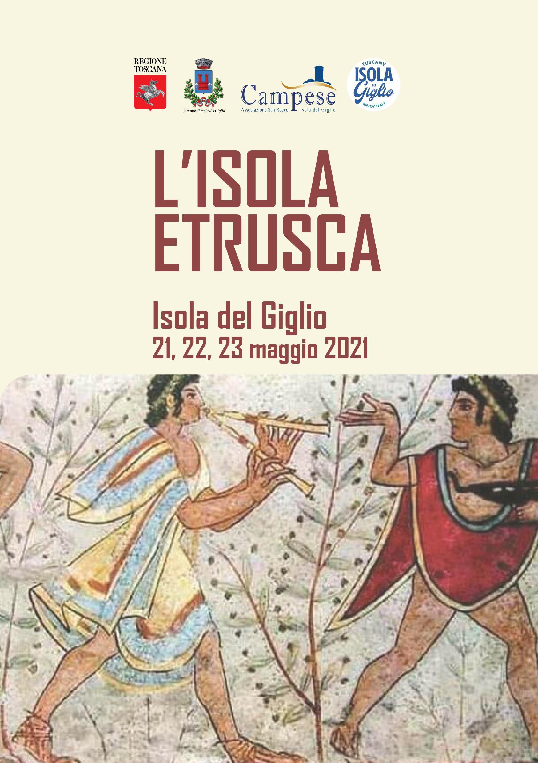 Isola del Giglio, 'L'Isola degli Etruschi', il primo dei sette festival che caratterizzeranno estate gigliese